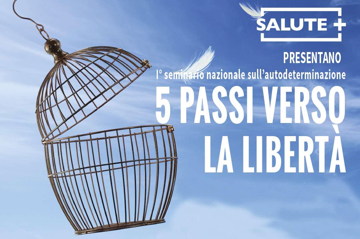 5 Passi verso la libertà. I° seminario nazionale sull'autodeterminazione